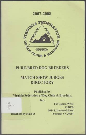 Image for Virginia Federation of Dog Clubs and Breeders Pure-Bred Dog Breeders Match Show Judges Directory
