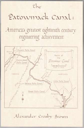 Image for The Patowmack Canal  America's Greatest Eighteenth Century Engineering Achievement