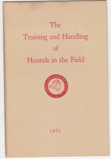 Image for The Training and Handling of Hounds in The Field