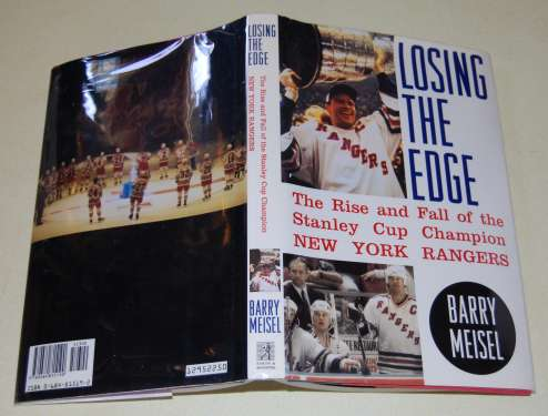 Image for Losing the Edge  The Rise and Fall of the Stanley Cup Champion New York Rangers