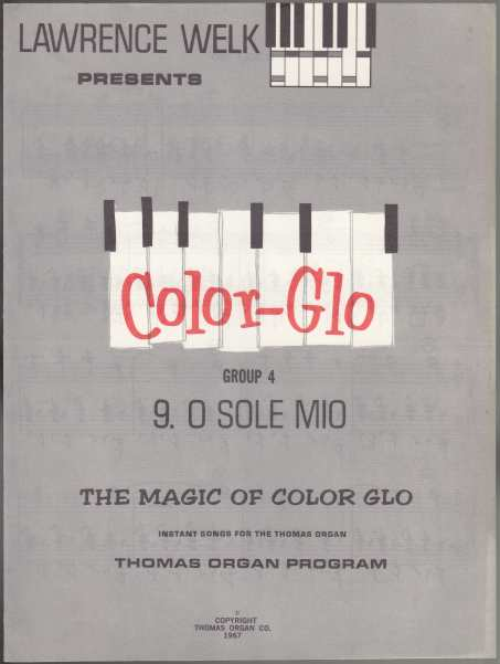 Image for Lawrence Welk Presents Color-Glo  Group 4 The Magic of Color-Glo Instant Songs for the Thomas Organ  7 Music Books