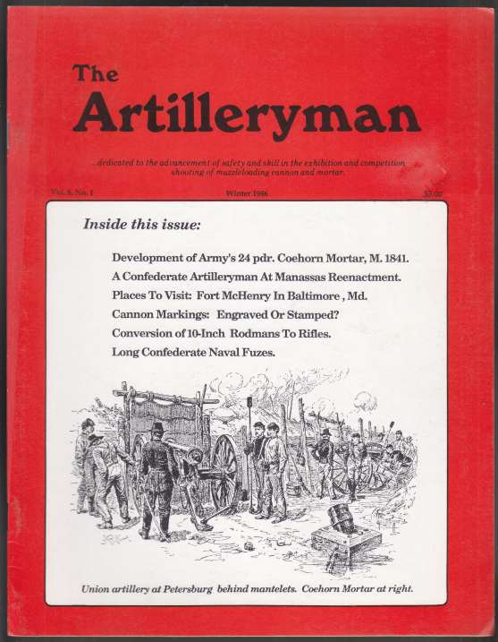 Image for The Artilleryman Winter 1986  Vol 8 No.1   ...dedicated to the advancement of safety and skill in the exhibition and competition shooting of muzzleloading cannon and mortar.