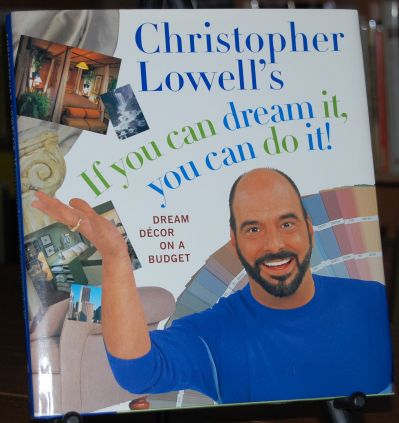 Image for Christopher Lowell's If You Can Dream It, You Can Do It!  Dream Decor on a Budget