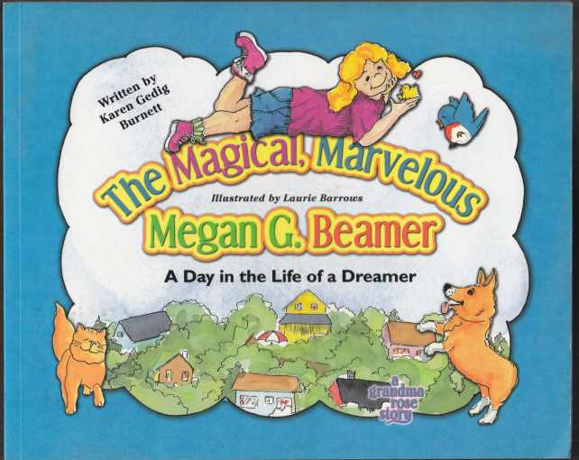 Image for The Magical, Marvelous Megan G. Beamer A Day in the Life of a Dreamer  SIGNED
