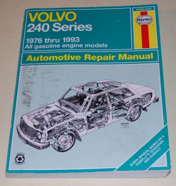 Image for Volvo 240 Series 1976 Through 1993 All Gasoline Engine Models  Automotive Repair Manual