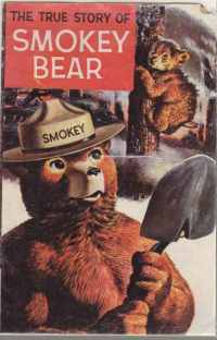 Image for The True Story of Smoky Bear 1969 Comic Book Style PB