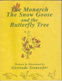 Image for The Monarch Butterfly The Snow Goose and the Butterfly Tree  SIGNED