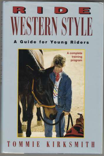 Image for Ride Western Style A Guide For Young Riders. A Complete Training Program