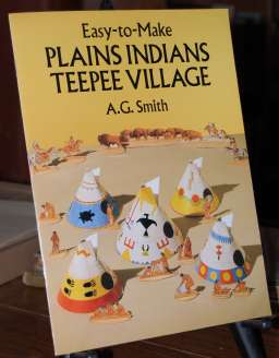 Image for Easy-To-Make Plains Indians Teepee Village