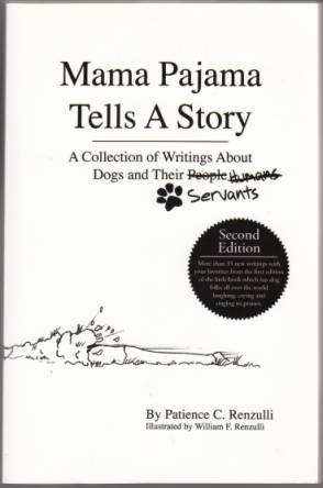 Image for Mama Pajama Tells A Story  A Collection of Writings About Dogs and Their Servants  TWICE SIGNED
