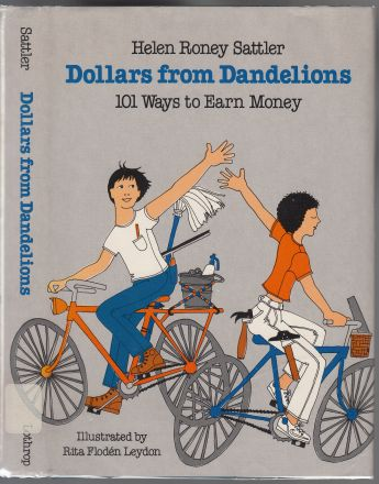 Image for Dollars From Dandelions 101 Ways to Earn Money
