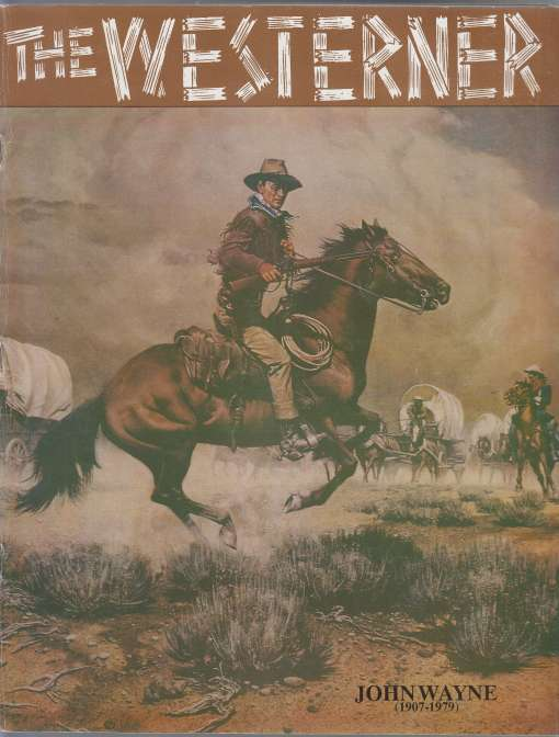 Image for The Westerner John Wayne 1907-1970 Issue No. 23 August 1994