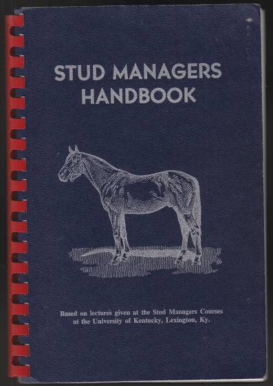 Image for Stud Managers Handbook Based on Lectures Given at the Stud Managers Courses at the University of KY, Lexington.