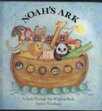Image for Noah's Ark A Peek-Through-the-Window-Book