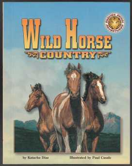Image for Wild Horse Country  Amazing Animal Adventures