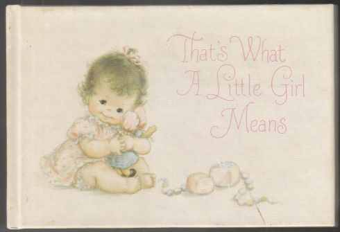 Image for That's What A Little Girl Means