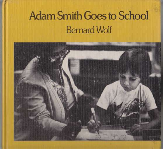 Image for Adam Smith Goes to School
