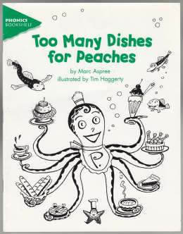 Image for Too Many Dishes for Peaches  Phonics Bookshelf