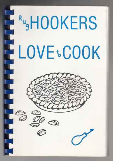Image for Rug Hookers Love To Cook