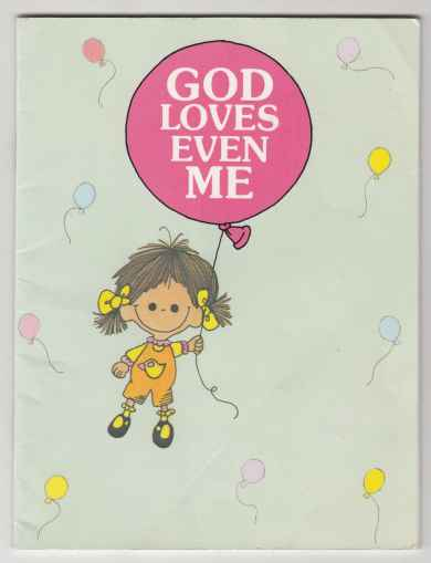 Image for God Loves Even Me