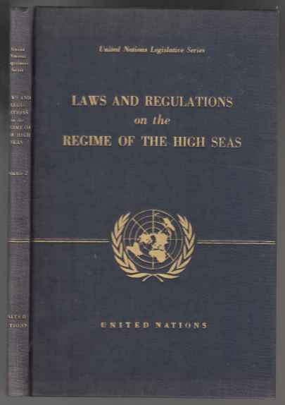 Image for Laws And Regulations on the Regime Of The High Seas. Vol II.  SIGNED