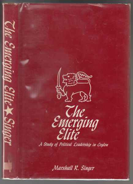 Image for The Emerging Elite  A Study of Political Leadership in Ceylon