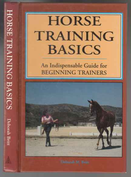 Image for Horse Training Basics. An Indispensable Guide for Beginning Trainiers
