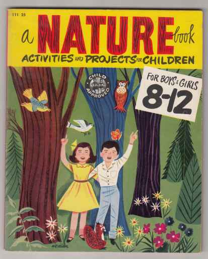 Image for A Nature Book  Activities and Projecs for Children 8-12