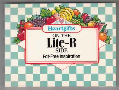 Image for Heartgifts On The Lite-R Side  Fat-Free Inspiration