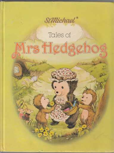 Image for St Michael Tales of Mrs Hedgehog