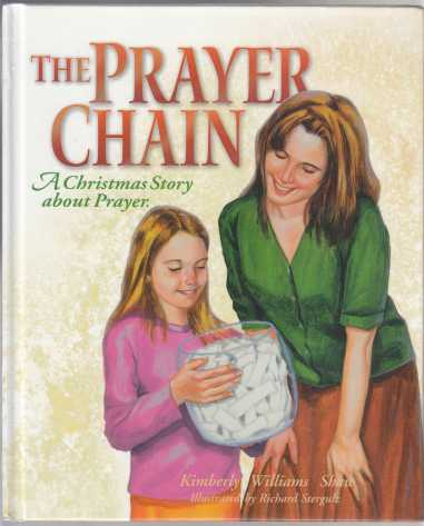 Image for The Prayer Chain  A Christmas Story About Prayer