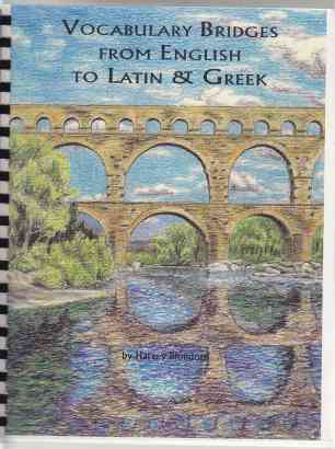 Image for Vocabulary Bridges From English to Latin & Greek
