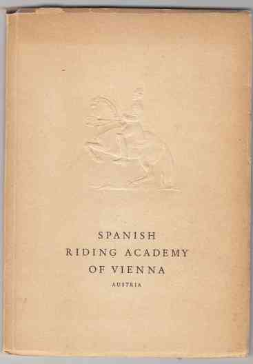 Image for The Spanish Riding Academy Vienna Austria