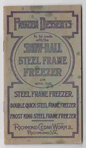 Image for Frozen Desserts to be Made With the Snow-Ball Steel Frame Freezer or with the Steel Frame Freezer, Double Quick Steel Frame Freezer, Frost King Steel Frame Freezer