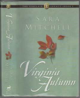 Image for Virginia Autumn  A Tale of Old-Fashioned Romance  The Sinclair Legacy - Book 2.