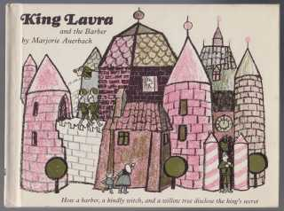 Image for King Laura and the Barber. How a Barber, a Kindly Witch and a Willow Tree Disclose the King's Secret