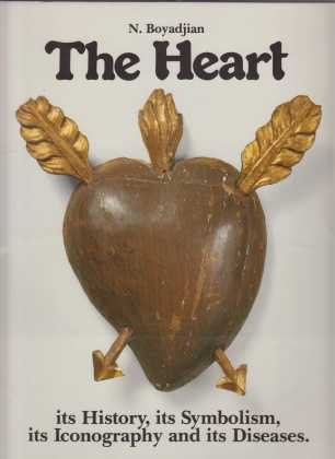 Image for The Heart  It's History, Its Symbolism, Its Iconography and Its Disease