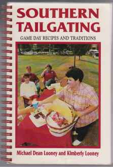 Image for Southern Tailgating  Game Day Recipes and Traditions