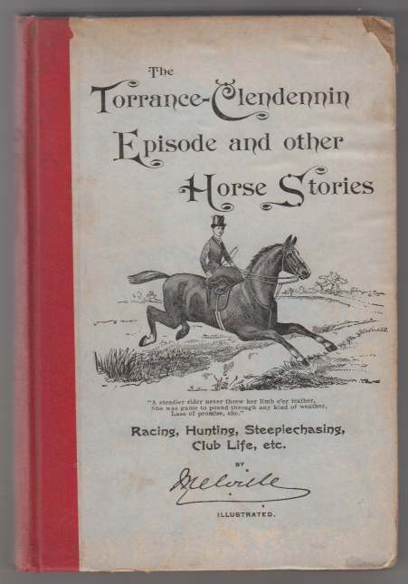 Image for The Torrance-Clendennin Episode and Other Horse Stories