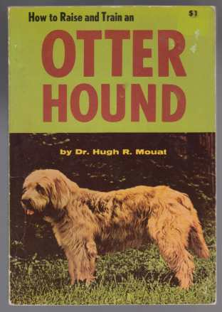 Image for How to Raise and Train an Otter Hound