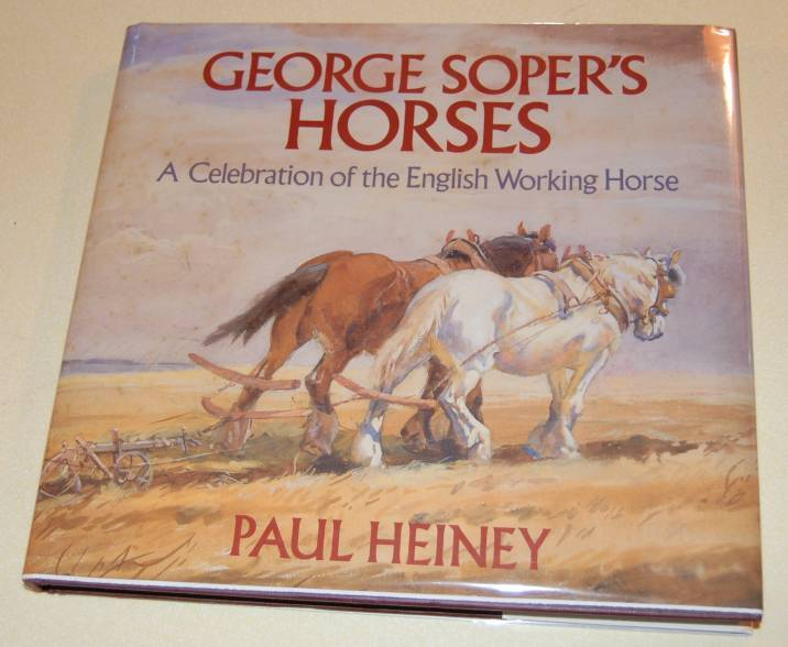 Image for George Soper's Horses  A Celebration of the English Working Horse