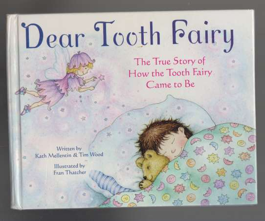 Image for Dear Tooth Fair  The True Story of How the Tooth Fairry Came to Be
