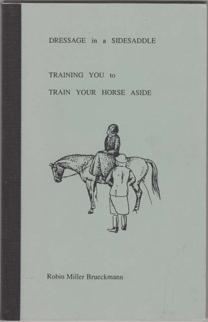 Image for Dressage in a Sidesaddle Training You To Train Your Horse Aside