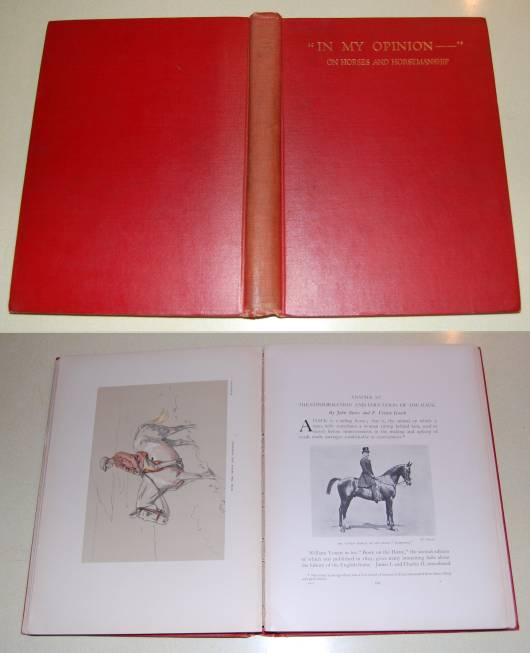 Image for In My Opinion - Being A Book Of Dissertations On Horses And Horsemanship