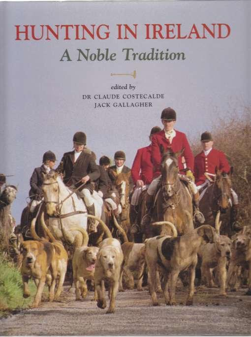 Image for Hunting In Ireland   A Noble Tradition  SIGNED