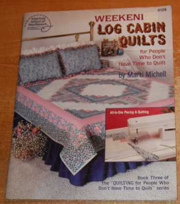 Image for Weekend Log Cabin Quilts for People Who Don't Have Time to Quilt  Book Three (#4126)