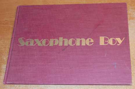 Image for Saxophone Boy  SIGNED