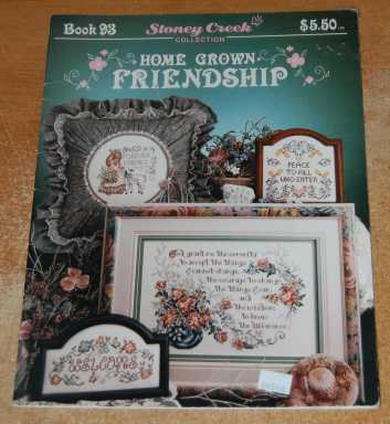 Image for Home Grown Friendship Stoney Creek Collection Book #93 (Cross Stitch Patterns)