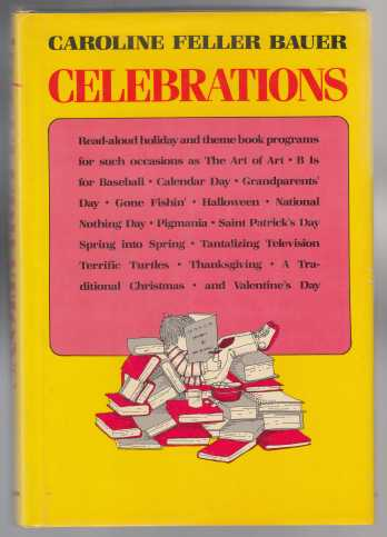 Image for Celebrations Read-Aloud Holiday and Theme Book Programs for Holidays and Special Occasions