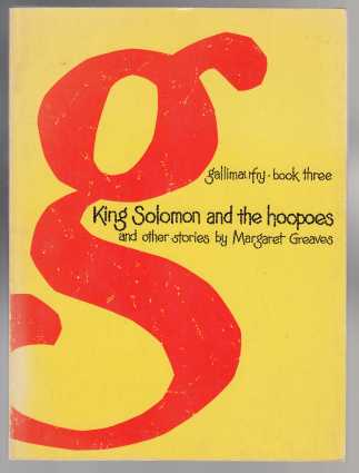 Image for King Solomon and the Hoopoes and Other Stories; Gallimaufry Book Three (3)